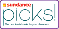 Sundance Picks: The best trade books for your classroom